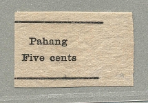 1898, 5 c., PAHANG/FIVE CENTS, pure black surcharge on plain paper from the righ