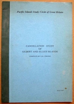 Literature Cancellation study of Gilbert & Ellice Islands 1977 by Vernon 22pp il