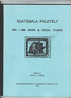 Literature Guatemala Philately 1071-1889 Issues & Special Studies by JICKLING 16
