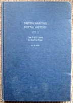 Literature British Maritime P/Hist vol 2 - the P&O lines to the Far East by Kirk